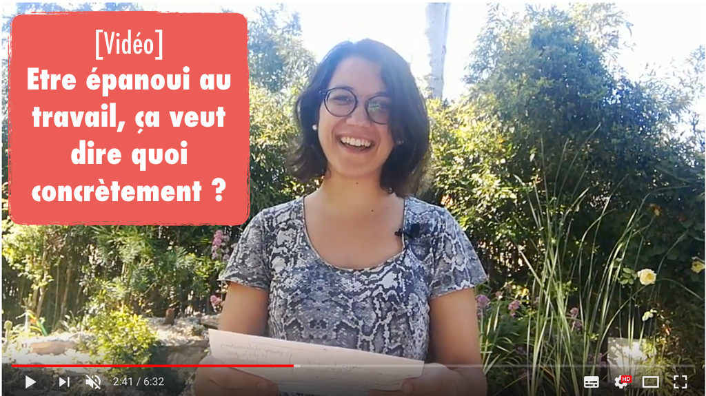 """Miniature de la vidéo : """"Etre Epanoui au Travail, ça veut Dire Quoi Concrètement ?"""""""