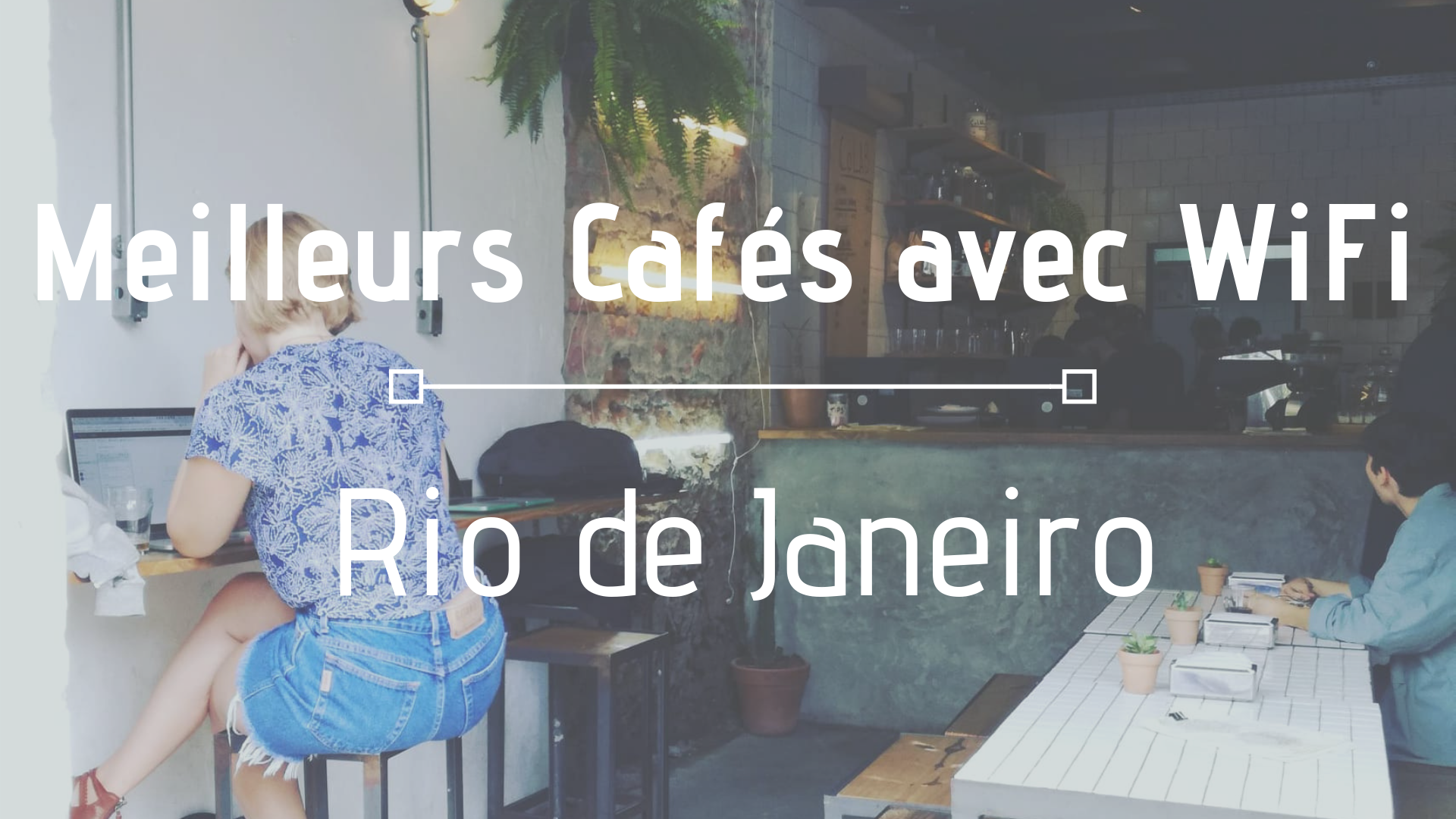 Meilleurs Cafés avec WiFi : Rio de Janeiro