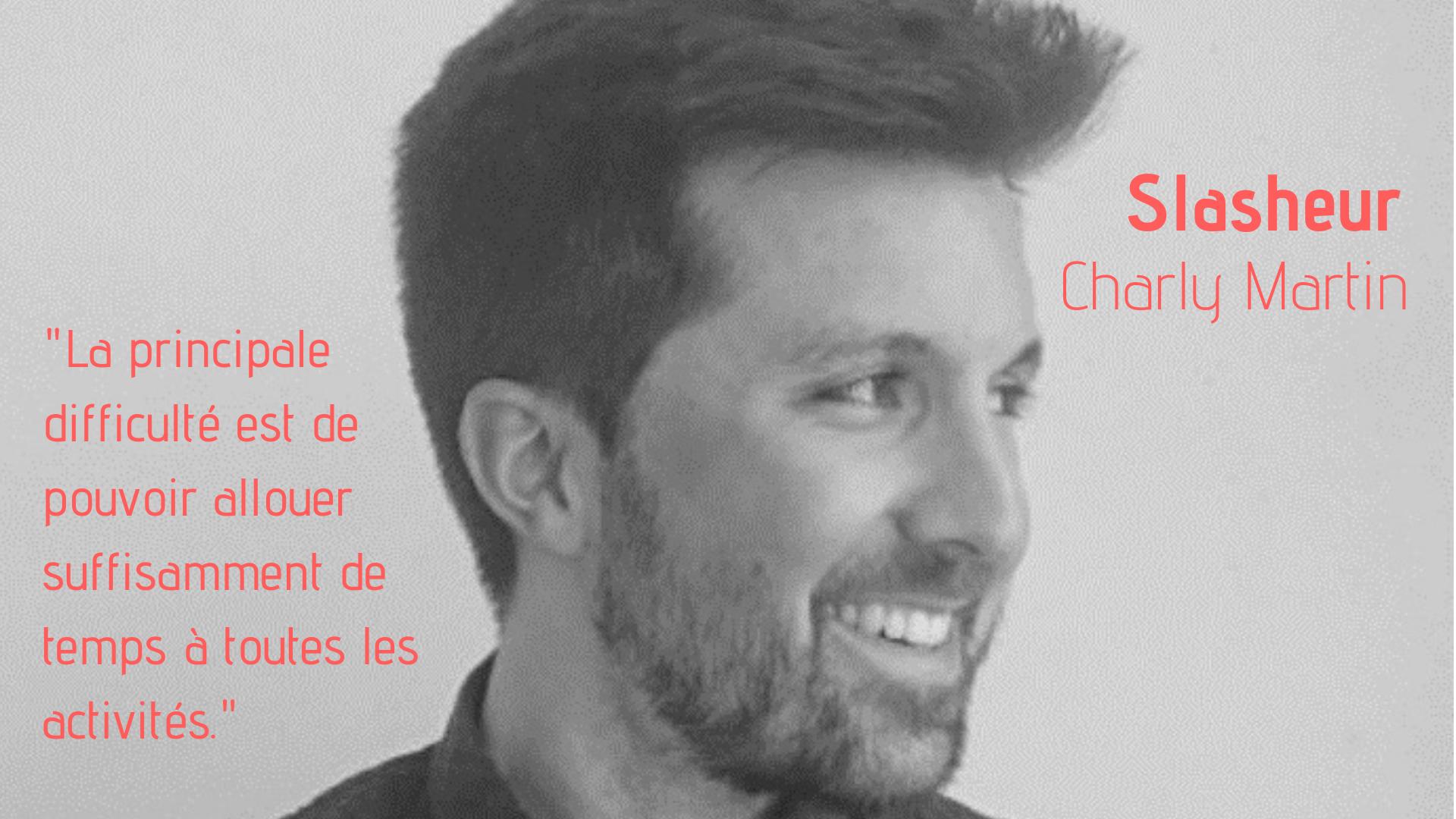 Charly Martin, Slasheur : Développeur Web / Professeur de code / DJ